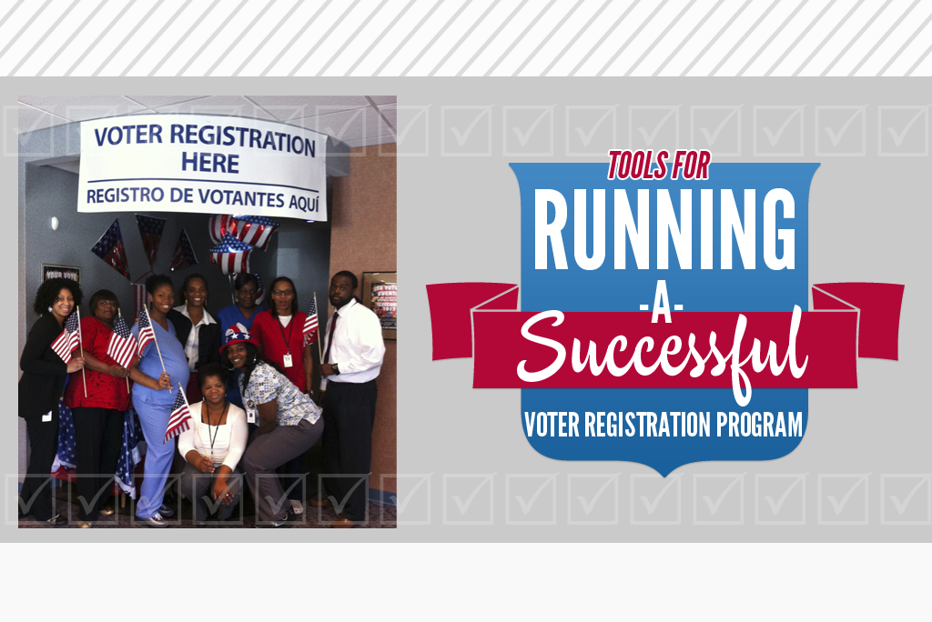 Tools for Running a Successful Voter Registration Program